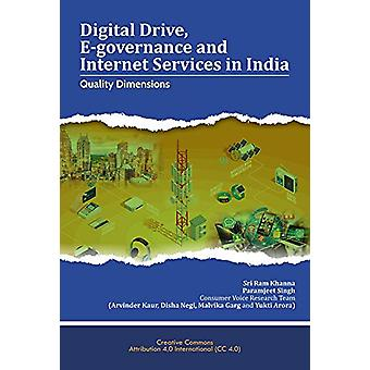 Digital Drive - E-governance and Internet Services in India - Quality