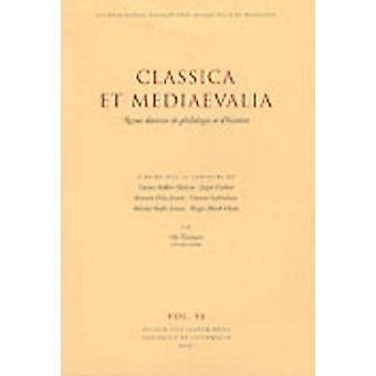 Classica et Mediaevalia by Ole Thomsen - Tonnes Bekker-Nielsen - Jesp