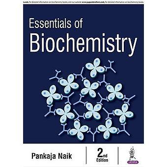 Essentials of Biochemistry by Pankaja Naik - 9789386150301 Book