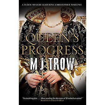 Queen's Progress by M.J. Trow - 9781780295862 Book