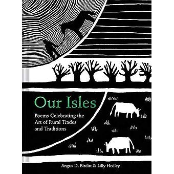 Our Isles - Poems celebrating the art of rural trades and traditions b