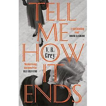 Tell Me How It Ends - A gripping drama of toxic friendship - manipulat