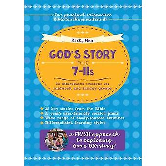 God's Story for 711s 36 Biblebased sessions for midweek and Sunday groups