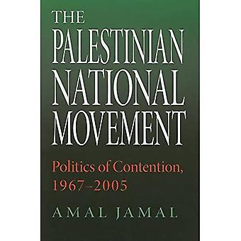 The Palestinian National Movement: Politics of Contention, 1967-2003 (Indiana Series in Middle East Studies)