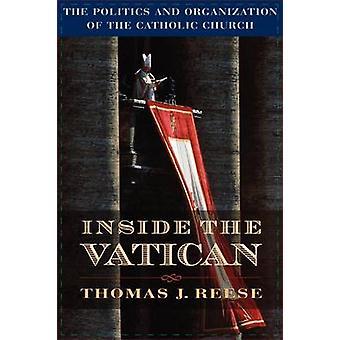 Inne i Vatikanen - Den katolska Chus politik och organisation