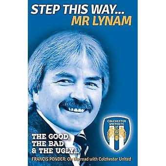 Step This Way...Mr Lynam by Francis Ponder - 9781911476160 Book