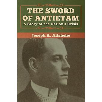 Het zwaard van Antietam door Joseph a Altsheler