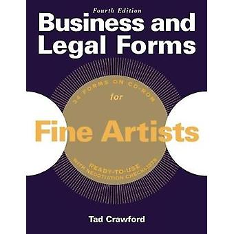 Business and Legal Forms for Fine Artists by Tad Crawford