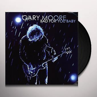Gary Moore - Bad For You Baby Vinyl