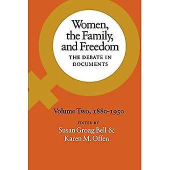 Women, the Family, and Freedom: 1880-1950 v. 2: The Debate in Documents