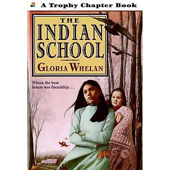 Den indiska skolan av Gloria Whelan & Illustrated av Gabriela Dellosso
