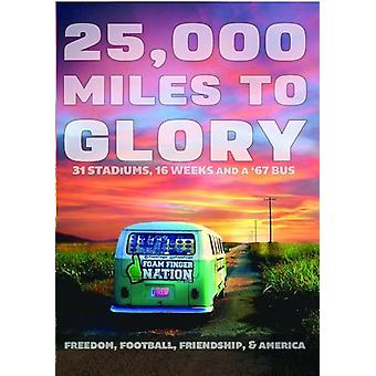 25;000 Miles to Glory [DVD] USA import
