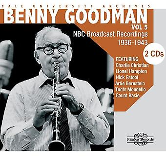 Benny Goodman - Benny Goodman: Vol. 5-Yale University Archives [CD] USA import
