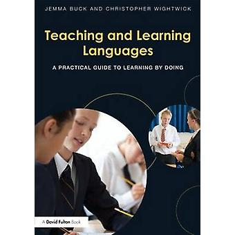Teaching and Learning Languages by Christopher Wightwick