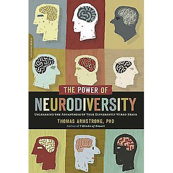 The Power of Neurodiversity - Unleashing the Advantages of Your Differ