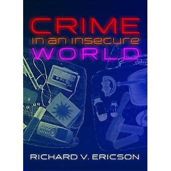 Kriminalität in einer unsicheren Welt durch Richard V. Ericson - 9780745638294 Buch