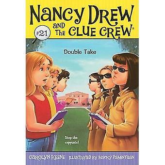 Double Take par Carolyn Keene - Pauline Macky - livre 9781416978121