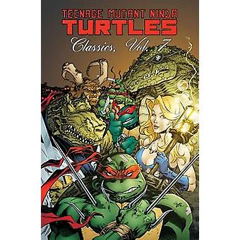 Teenage Mutant Ninja Turtles Classics - Volume 7 door Kevin B. Eastman-