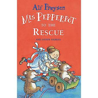 Frau Pepperpot zur Rettung von Alf Proysen - 9781849418027 Buch