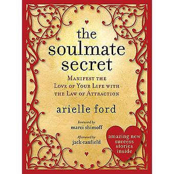 Soulmate salaisuus - ilmeisen elämäsi rakkaus A lain