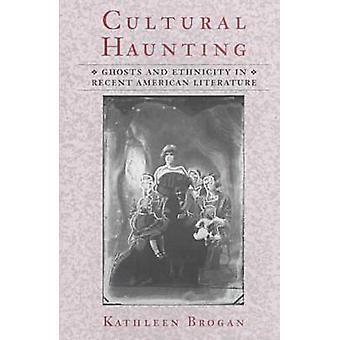 Culturele rondspoken - Ghosts en etniciteit in de recente Amerikaanse literatuur
