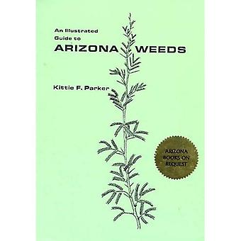 Illustrated Guide to Arizona Weeds