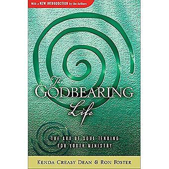 The Godbearing Life: The Art of the Soul
