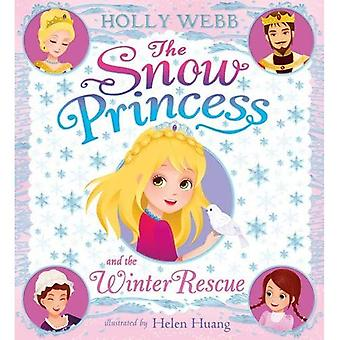 The Snow Princess and the Winter Rescue