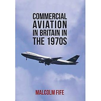 Commercial Aviation in Britain in the 1970s