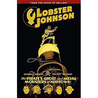 Lobster Johnson Volume 5: Le Pirate fantôme et monstres métalliques de Midtown