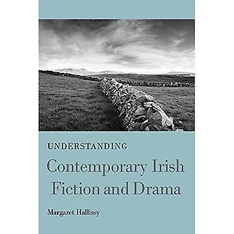 Förstå samtida irländsk skönlitteratur och Drama (förståelse moderna europeiska och latinamerikanska litteraturen)
