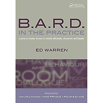 B.A.R.D. i praksis: en Guide for familie leger å konsultere effektivt, effektivt og lykkelig