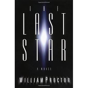 The Last Star by William Proctor - 9781595545947 Book