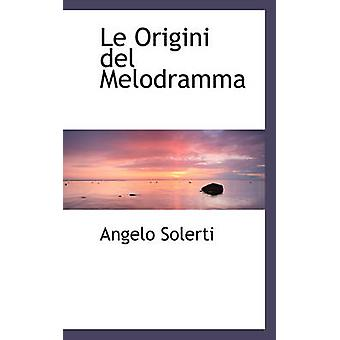 Le Origini del Melodramma av Solerti & Angelo
