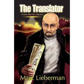 Der Übersetzer A Dov BarLev Geheimnis von Lieberman & Marc