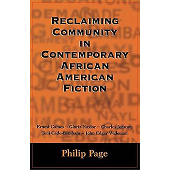 Reclaiming Community in Contemporary African American Fiction by Page & Philip