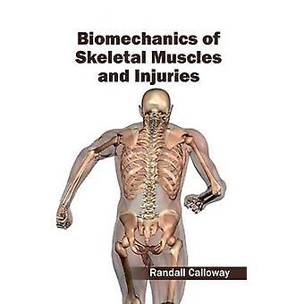 Biomekanik av skelettmuskulaturen och skador av Calloway & Randall