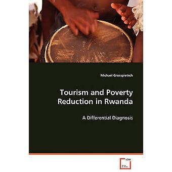 Toerisme en armoedebestrijding in Rwanda door Grosspietsch & Michael