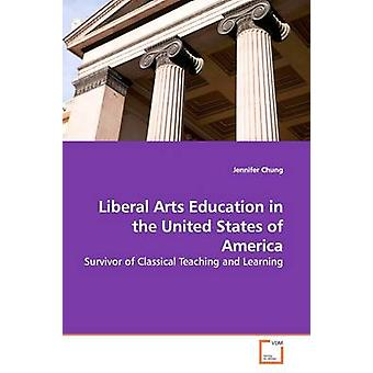 Liberal Arts Education in the United States of America by Chung & Jennifer