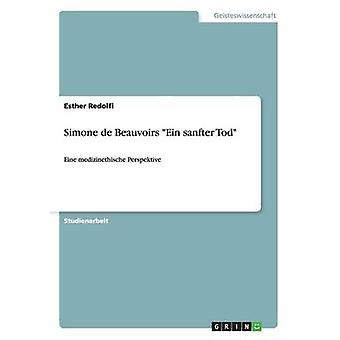 Simone de Beauvoirs Ein sanfter Tod av Redolfi & Esther