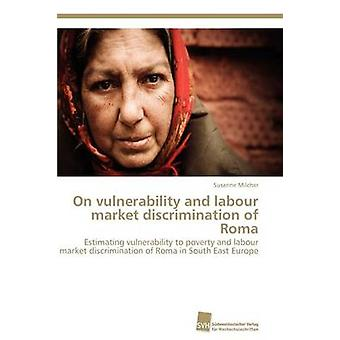 On vulnerability and labour market discrimination of Roma by Milcher Susanne