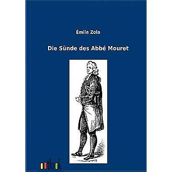 Die Snde des Abbe Mouret by Zola & Emile