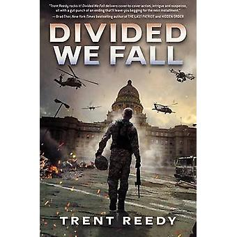 Divided We Fall (Divided We Fall - Book 1) by Trent Reedy - 978054554