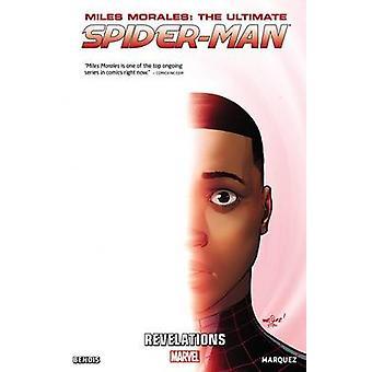 Miles Morales - Volume 2 - Ultimate Spider-Man by Brian Michael Bendis
