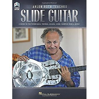 ROTH ARLEN TEACHES SLIDE GUITAR BOOK/VIDEO ONLINE by ROTH ARLEN TEACH