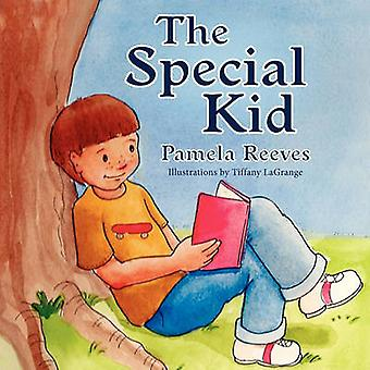 The Special Kid by Pamela Reeves - Tiffany Lagrange - 9781936343379 B
