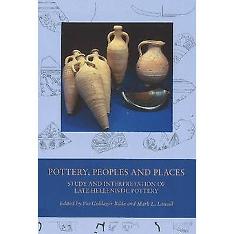 Pottery - Peoples & Places - Study & Interpretation of Late Hellenisti