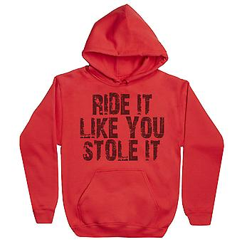Ride It Like You Stole It - Mens Hoodie