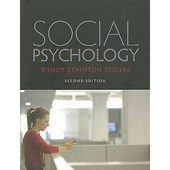 Social Psychology by Wendy Stainton Rogers