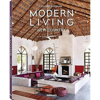Modern Living New Country by Claire Bingham